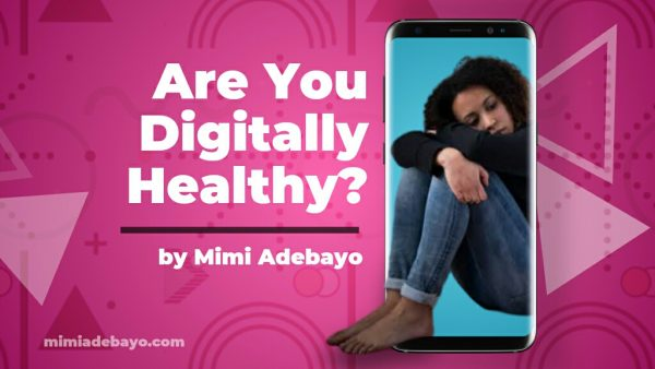 Are you Digitally Healthy?