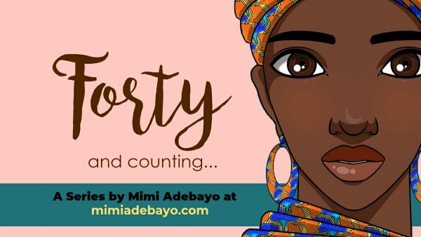 Forty and Counting… Episode 7